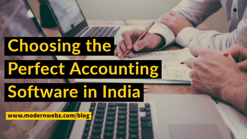 How to Choose Perfect Accounting Software in India